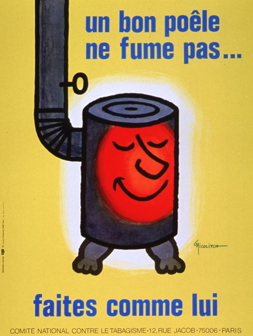 <p>Predominantly yellow poster with blue and black lettering.  Initial title phrase in upper right corner.  Visual image is an illustration of a pot-belly stove and its flue.  Much of the stove is red, as if hot, and the red portion features a smiling face.  Remaining title phrase below illustration.  Publisher information at bottom of poster.</p>