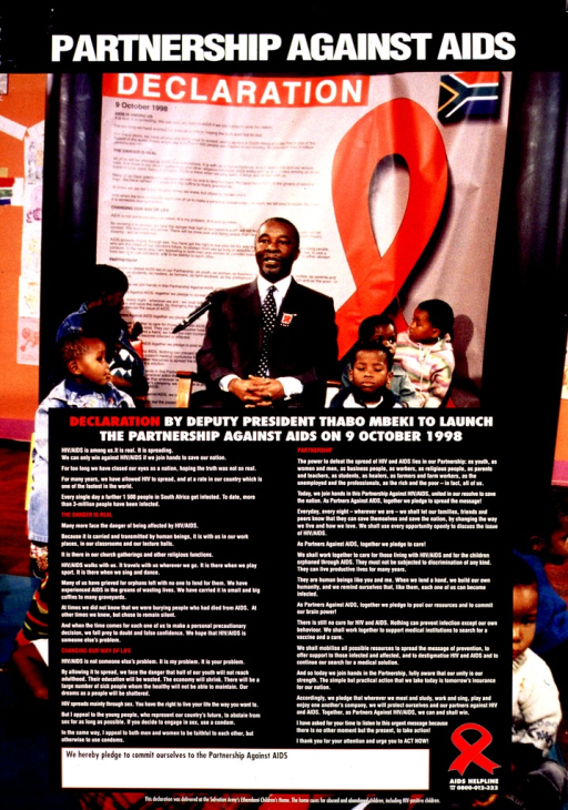 <p>Multicolor poster.  Title at top of poster.  Visual image is a reproduction of a color photo of South Africa's Deputy President, Thabo Mbeki, speaking into a microphone while surrounded by children.  Mbeki was making a declaration launching the Partnership Against AIDS; the text is superimposed on lower portion of photo.</p>