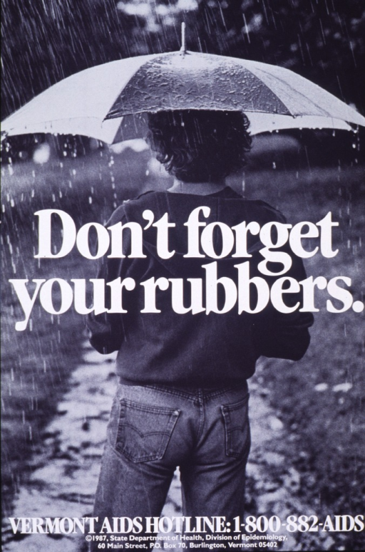 <p>Black and white poster with white lettering.  Entire poster is a reproduction of a b&amp;w photo showing the back of a young man walking in the rain.  The man carries an umbrella.  Title superimposed on photo at center of poster.  Phone number for Vermont AIDS Hotline and publisher information at bottom of poster.</p>