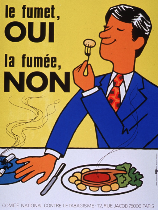 <p>Predominantly yellow poster with black lettering.  Title in upper left corner.  Visual image is an illustration of a man sitting at a table with a plate of food.  He lifts a piece of food with his fork and holds it close to his nose, as if to savor the aroma.  He pushes away an ashtray and smoldering cigarette with the other hand.  Publisher information at bottom of poster.</p>