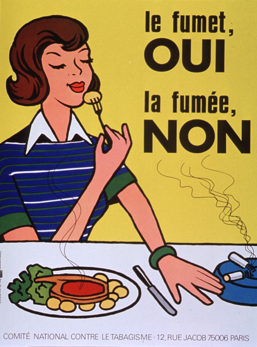 <p>Predominantly yellow poster with black lettering.  Title in upper right corner.  Visual image is an illustration of a woman sitting at a table with a plate of food.  She lifts a piece of food with her fork and holds it close to her nose, as if to savor the aroma.  She pushes away an ashtray and smoldering cigarette with the other hand.  Publisher information at bottom of poster.</p>