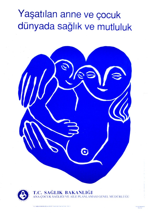 <p>White poster with blue lettering.  Title at top of poster appears to address the concept of maternal and child well-being.  Visual image is an abstract illustration of a mother holding her baby.  Publisher information at bottom of poster.</p>