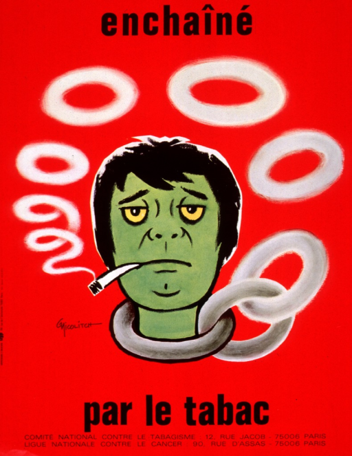 <p>Red poster with black lettering.  Initial title word at top of poster.  Visual image is an illustration of a green-faced person smoking a cigarette.  Smoke curls up from the end of the cigarette and forms smoke rings.  The rings eventually begin to link together to form a chain the encircles the person's neck.  Remaining title text below illustration.  Publisher information at bottom of poster.</p>