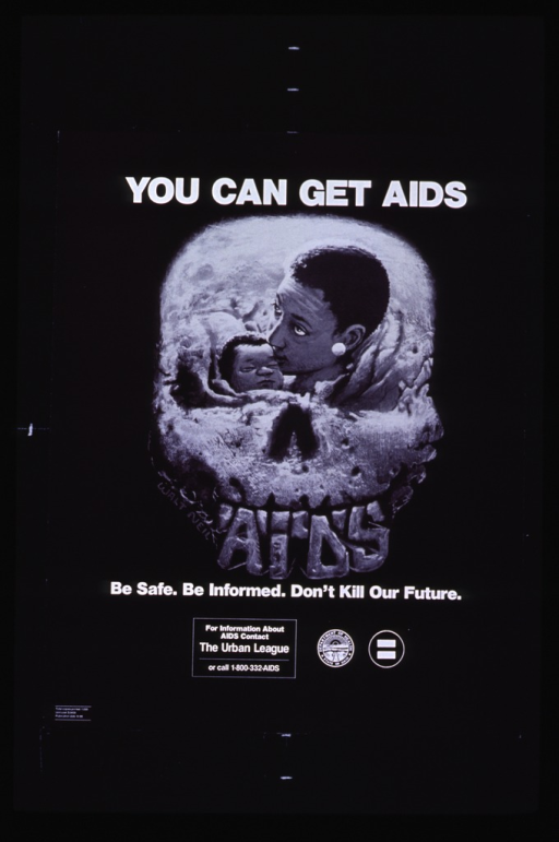 <p>Black poster with white lettering.  Title at top of poster.  Visual image is an illustration of a mother and child superimposed on a skull.  The skull features the word &quot;AIDS&quot; in place of the teeth.  Caption below illustration.  Note and publisher information below caption.</p>