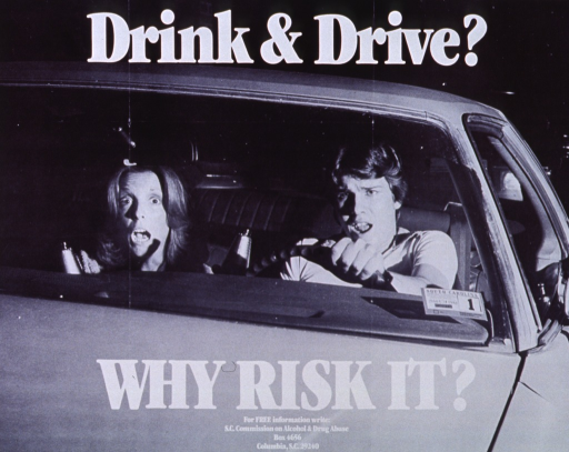 <p>Black and white poster with white lettering.  Visual image is a reproduction of a b&amp;w photo showing a young man and a young woman in a car.  Both parties are holding beer bottles and they are terrorized and about to scream, as if an accident is imminent.  Initial title words are superimposed at top of photo, remaining title words and publisher information superimposed at bottom of photo.</p>