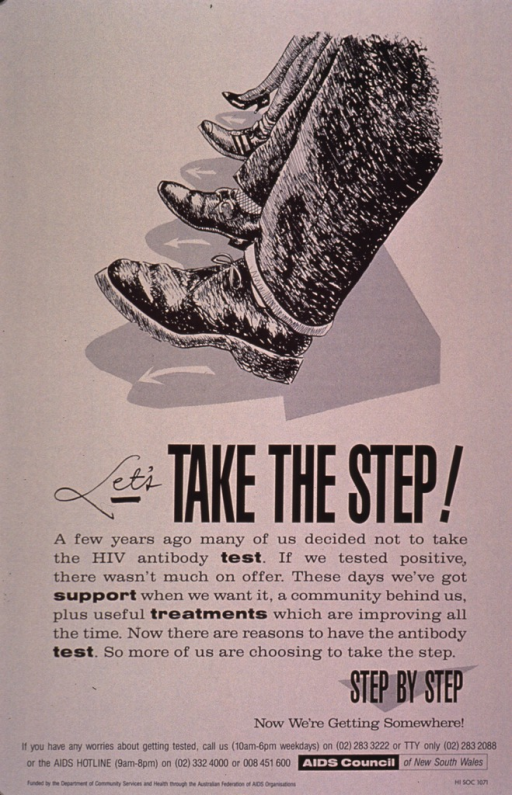 <p>Beige poster with four feet and legs from the calf down. The visual is in black and is intended to be representative of both genders and various socioeconomic backgrounds. The shoes include men's dress shoes, casual shoes, and high heels; the leg coverings include dress slacks, jeans, and stockings. The text is in black and stresses the importance of HIV testing for early detection and treatment. Phone numbers for further information and the AIDS Hotline are listed at the bottom of the poster.</p>