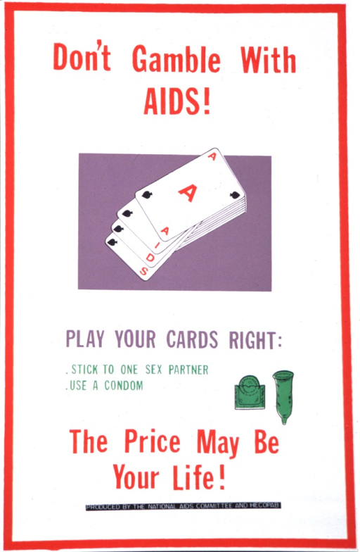 <p>A deck of cards is in the center of the poster.  Condoms are in the lower right of the poster.</p>