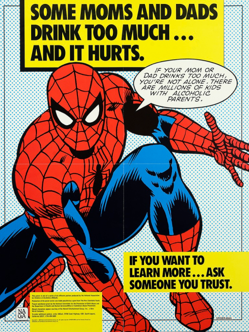 <p>Multicolor poster with black lettering.  Title at top of poster.  Visual image is an illustration of the Marvel Comics character Spider-Man, crouching as if ready to jump.  Spider-Man speaks the caption.  Note on right side of poster near bottom.  Publisher and sponsor information at bottom of poster.</p>