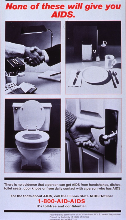 <p>White poster with red and black lettering.  Title at top of poster.  Visual image is four b&amp;w photo reproductions featuring a handshake, a place setting on a table, a toilet, and a hand reaching for a door knob.  Caption below photos.  Publisher information and hotline number at bottom of poster.</p>