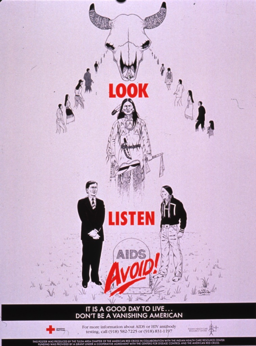 <p>Predominantly white poster with multicolor lettering.  Title dispersed throughout poster.  Visual images are illustrations incorporating the skull of a steer or buffalo, lines of people walking toward the skull, a man in traditional Indian dress, and two men standing by a tombstone bearing the word &quot;AIDS.&quot;  Caption below illustrations.  Publisher and sponsor information at bottom of poster.</p>