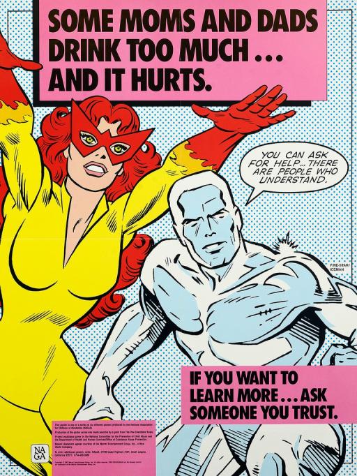<p>Multicolor poster with black lettering.  Title at top of poster.  Visual image is an illustration of the Marvel Comics characters Fire-Star and Iceman in active poses.  Iceman speaks the caption.  Note on right side of poster near bottom.  Publisher and sponsor information at bottom of poster.</p>