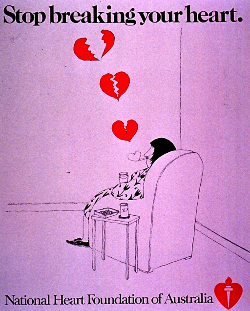 <p>Predominantly white poster with black lettering.  Title at top of poster.  Visual image is a color illustration of a woman sitting in a chair.  She smokes and appears to be drinking a beer.  A heart emerges from the end of her cigarette, like a smoke ring, and several hearts float above her.  The hearts are split farther apart as they ascend.  Publisher information at bottom of poster.</p>