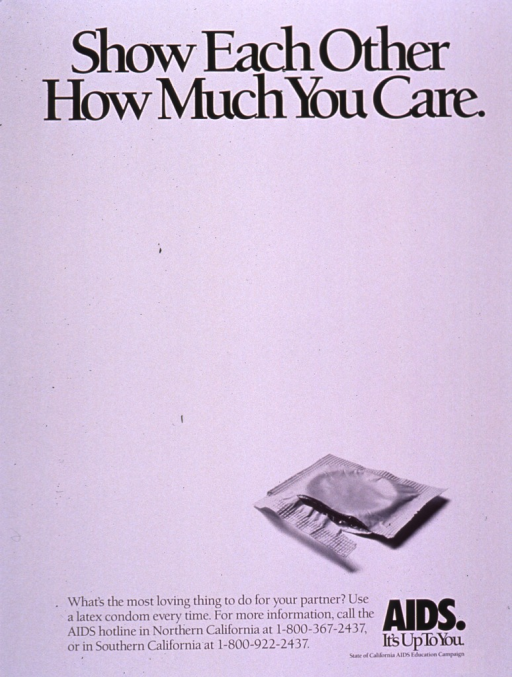 <p>Predominantly white poster with black lettering.  Title at top of poster.  Visual image is a b&amp;w photo reproduction showing an open condom wrapper.  Caption, note, and publisher information at bottom of poster.</p>