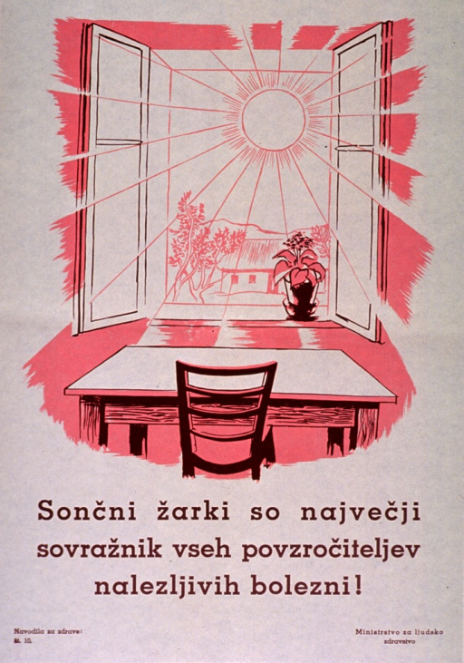 <p>Off-white poster with brown lettering.  Visual image is an illustration of the sun and sunlight streaming in an open window.  Title below illustration appears to address sunlight and infectious disease.  Series statement in lower left corner.  Publisher information in lower right corner.</p>