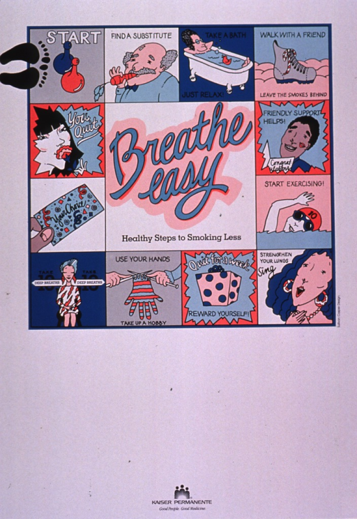 <p>Predominantly white poster with multicolor lettering.  Title in the center of the visual image, which is a square gameboard.  Most of the spaces on the board offer suggestions about how to quit smoking, such as find a substitute, start exercising, use your hands, etc.  Publisher information at bottom of poster.</p>
