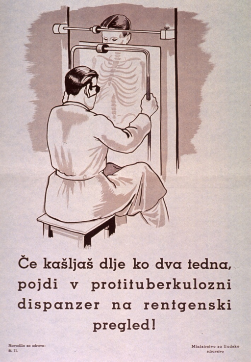 <p>Off-white poster with brown lettering.  Visual image is an illustration of a health worker taking a chest x-ray on a young man.  Title below illustration appears to discuss a tuberculosis clinic and x-rays.  Series statement in lower left corner.  Publisher information in lower right corner.</p>