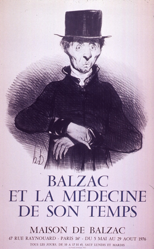 <p>Cream poster with blue and black lettering.  Visual image is a reproduction of a pencil drawing of a man.  He holds one of his wrists as if taking his pulse.  The man has a somewhat gaunt face.  The illustration does not appear to be a drawing of Balzac himself.  Title below illustration.  Museum information and exhibit dates below title.</p>