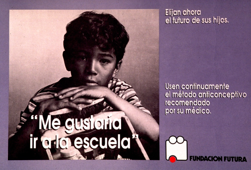 <p>Predominantly blue poster with black and white lettering.  Visual image is a photo reproduction featuring a young boy looking directly at the viewer.  He crosses his arms on the back of a chair and rests his head on his arms.  Title superimposed in lower portion of photo indicates that the boy wants to go to school.  Additional text on right side of poster encourages protecting the future of one's children by using contraception.  Publisher information in lower right corner.</p>