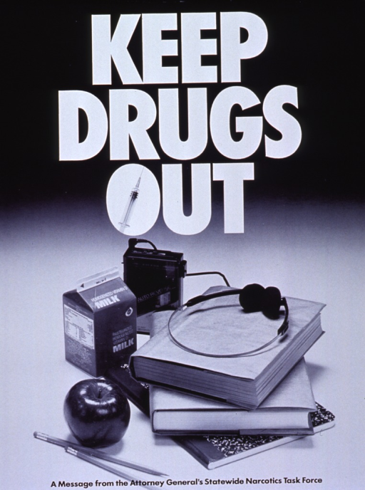 <p>Black and white poster.  Title at top of poster in white lettering.  The &quot;o&quot; in out features a syringe in place of the hollow center of the letter.  Dominant visual image at bottom of poster is a reproduction of a b&amp;w photo showing school books, an apple, and a portable tape player with headphones.</p>
