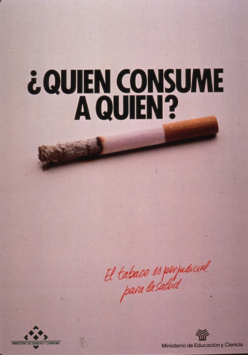 <p>Predominantly tan poster with multicolor lettering.  Title near top of poster.  Visual image is a color photo reproduction of a half-burned cigarette.  Caption below photo notes that tobacco is detrimental to health.  Publisher information at bottom of poster.</p>