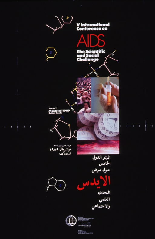 <p>Black poster with white and red lettering. Title at top of poster.  Visual image includes illustrations of chemical structures scattered across poster and a montage of four color photo reproductions.  Photos show a crowd of people, a test tube, clocks superimposed on each other, and a cloudy sky.  Note to the left of the montage.  Title and note text repeated in Arabic in lower portion of poster.  A logo and sponsor and publisher information at the bottom of poster.</p>