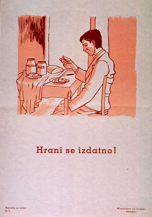 <p>Off-white poster with orange-brown lettering.  Visual image is an illustration of a man sitting at a table and eating.  Title below illustration may urge hearty eating.  Series statement in lower left corner.  Publisher information in lower right corner.</p>