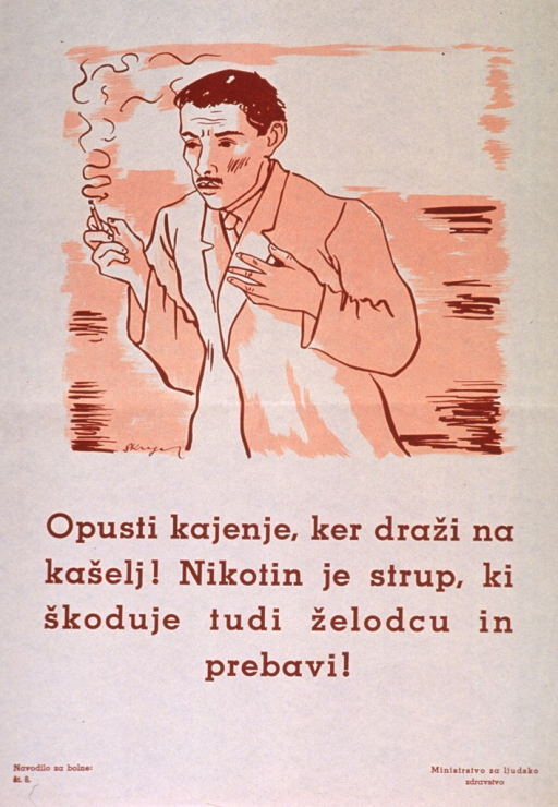 <p>Off-white poster with orange-brown lettering.  Visual image is an illustration of a man holding a cigarette with one hand and clutching his chest with the other.  Title below illustration deals with giving up smoking as it causes cough.  It also appears to state that nicotine is a poison that harms the stomach and digestion.  Series statement in lower left corner.  Publisher information in lower right corner.</p>