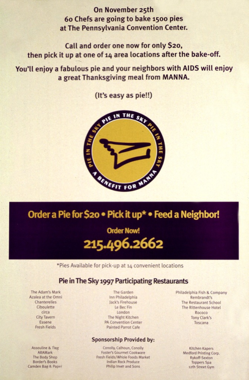 <p>Light tan poster with multicolor lettering.  Note at top of poster explains the benefit bake off.  Logo in center of poster features an abstract drawing of a piece of pie.  Title incorporated in logo.  Ordering instructions, list of participating restaurants, and list of event sponsors in lower portion of poster.</p>