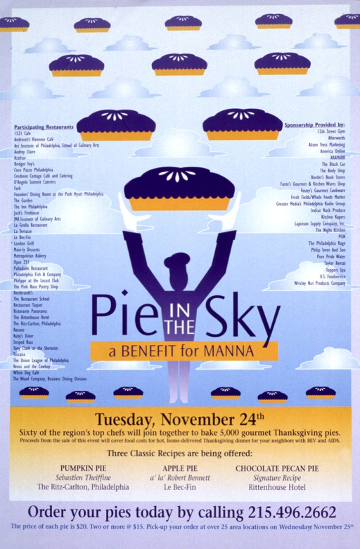 <p>Multicolor poster with blue and white lettering.  Visual image, in upper portion of poster, is an illustration of an abstract figure, wearing a chef's hat, holding a giant pie above its head.  The background is a blue sky with puffy clouds, as well as several floating pies.  Title superimposed near bottom of illustration.  Lists of participating restaurants and sponsors superimposed on sides of illustration.  Note, below illustration, explains the benefit bake off and how to participate.</p>