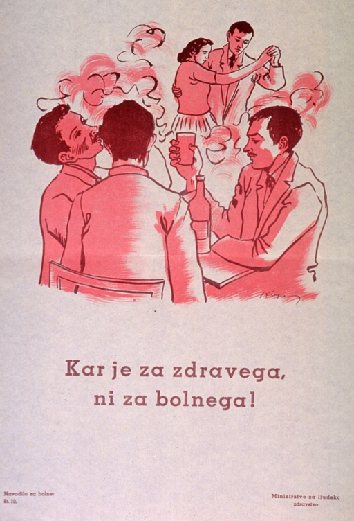 <p>Off-white poster with brown lettering.  Visual image is an illustration of three men sitting at a table drinking and smoking.  A man and woman dance in the background.  Title below illustration appears to contrast health and illness.  Series statement in lower left corner.  Publisher information in lower right corner.</p>