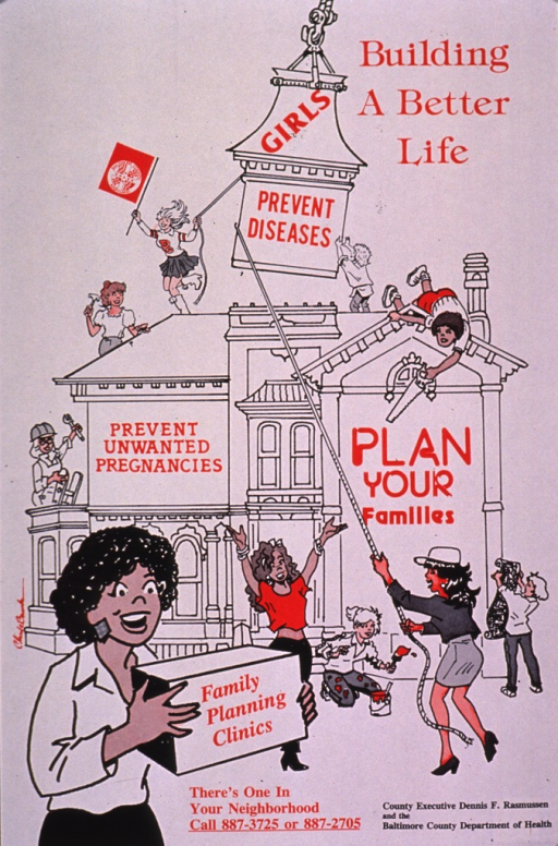 <p>Predominantly white poster with red and black lettering.  Title in upper right corner.  Visual image is an illustration of a diverse group of women and girls building a Victorian-style house.  Note text appears on the larger exterior walls of the house.  A woman at the bottom of the illustration is carrying a box that bears the first portion of the caption text; remaining caption text and phone numbers below.  Publisher information in lower right corner.</p>