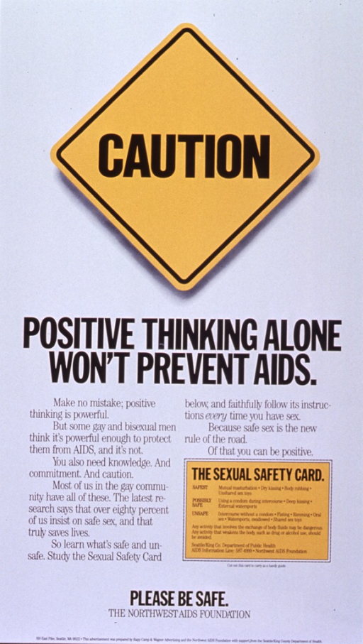 <p>White poster with black lettering.  Initial title word superimposed on yellow diamond-shaped road sign.  Remaining title text below the sign.  Lower portion of poster dominated by text about the need to insist on safe sex within the gay community.  A &quot;sexual safety card&quot;  near the lower right corner ranks sexual activities in order of risk.  Note and publisher information at bottom of poster.</p>