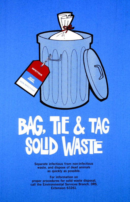 <p>A metal garbage can holds a tied white garbage bag.  The tag hanging from the handle is divided into three colors, and says &quot;Infectious, Dead Animal, Non-infectious.&quot;</p>