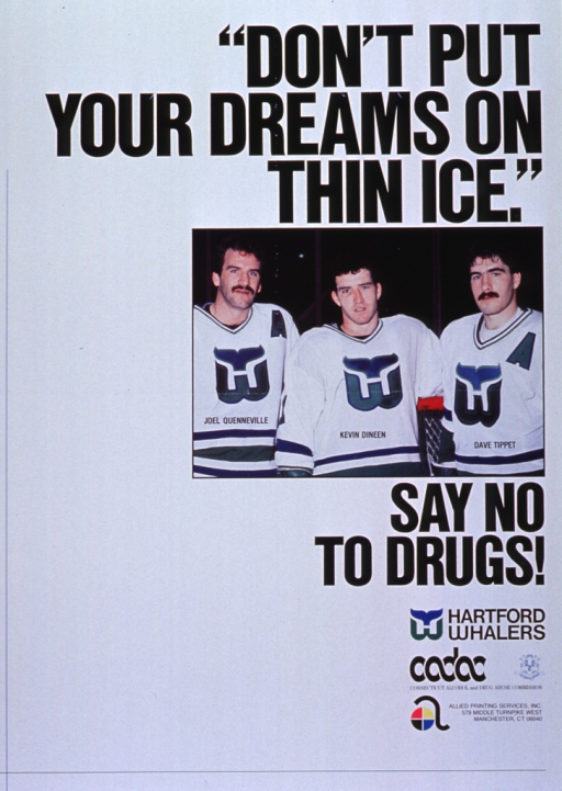 <p>White poster with black lettering.  Initial title words at top of poster.  Dominant visual image is a reproduction of a color photo.  The photo shows three players from the Hartford Whalers hockey team.  Remaining title words appear below photo.  Bottom of poster features logos for sponsors and publisher.</p>
