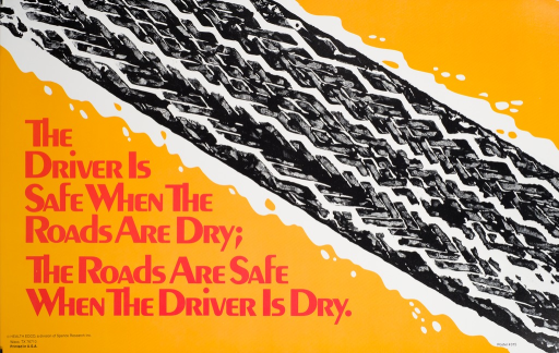 <p>Orange and black poster with red lettering. Visual image is an illustration of a tire track on a road that appears to be wet. Title next to the image. Publisher information in lower left corner.</p>