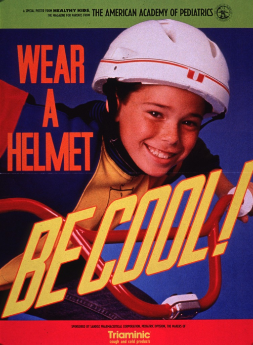 <p>Multicolor poster.  Note at top of poster.  Visual image is a color photo reproduction featuring a boy on a bike, wearing a helmet.  Title superimposed on photo.  Sponsor information at bottom of poster.  Verso presents additional information on bicycle safety.</p>