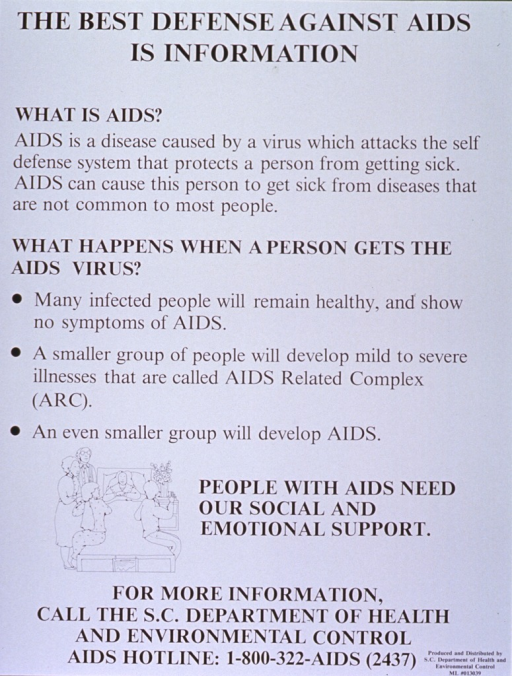 <p>White poster with black lettering.  Title at top of poster.  Poster dominated by text explaining AIDS and what happens when someone gets AIDS.  One small line drawing near the bottom of the poster features a woman lying in bed, surrounded by family.  Phone number for more information at the bottom of poster.</p>