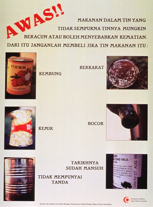 <p>Yellow poster with red and black lettering.  Title and note at top of poster.  Note warns that food in cans that are not perfect may be poisonous or cause death.  Six color photo reproductions show examples of problematic cans including bulging, dented, no label, rusty, leaky, or past expiration date.  Publisher and printer information at bottom of poster.</p>