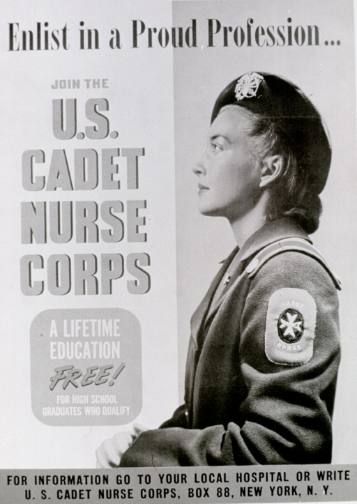 <p>White and gray poster with multicolor lettering.  Initial title phrase at top of poster.  Remaining title text on left side of poster.  Note below remaining title text.  Visual image is a color photo reproduction featuring a cadet nurse standing in profile.  Publication information at bottom of poster.</p>