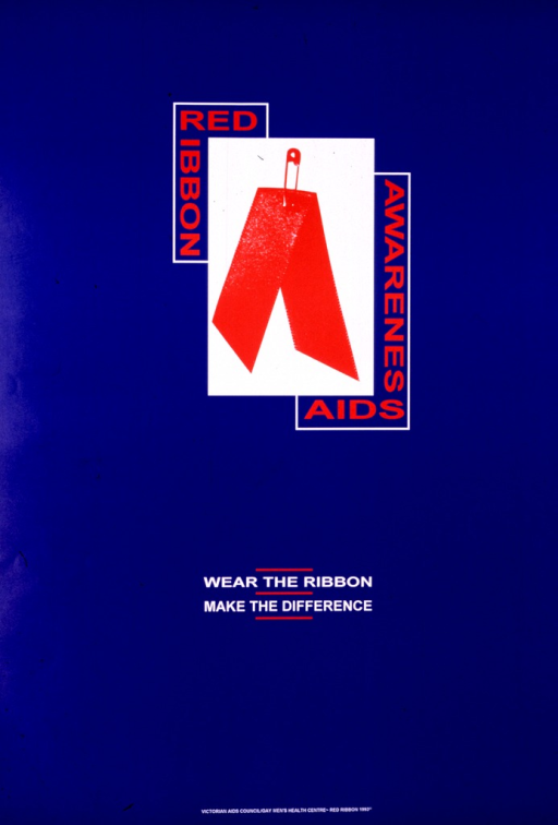 <p>Dark blue poster with red and white lettering, the only illustration being a red ribbon in a white box.</p>