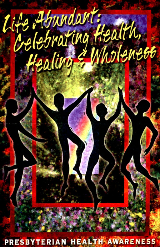 <p>Multicolor poster with yellow and white lettering.  Title at top of poster.  Visual image is an abstract illustration of four dancing figures.  Note at bottom of poster.  Publisher information and suggestions for a health awareness week on verso of poster.</p>