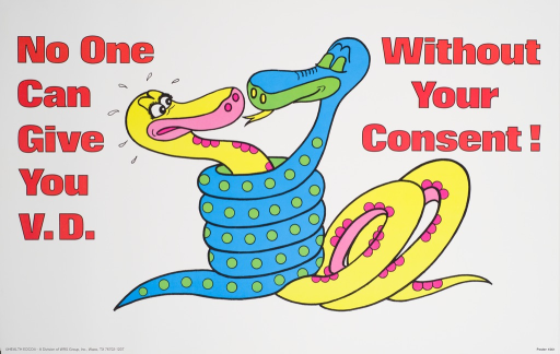 <p>Predominantly white poster with red lettering. Visual image is an illustration of two snakes entwined. The yellow snake, presumably female, is pulling back with a concerned expression. The blue snake, presumably male, is trying to kiss the female snake. Initial title phrase on left side of image. Remaining title phrase on right side of image. The publisher information is in the lower left corner.</p>