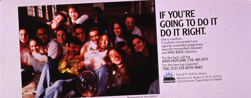 <p>Predominantly white poster with black lettering.  Title near upper right corner; caption below.  Publisher information near lower right corner.  Visual image is a color photo reproduction featuring a diverse group of teens, some of whom hold condoms that have been blown up like balloons.</p>