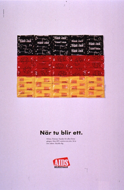 <p>Predominantly white poster with black and white lettering.  Visual image is a color photo reproduction suggestive of the German flag.  It features a rectangle comprised of equal bands of black, red, and yellow condom wrappers.  Title and caption below photo.  Caption addresses meeting and getting together, maybe for the first time; it also warns that HIV infection is not visible and urges not taking risks and protecting oneself.  Publisher information near bottom of poster.</p>