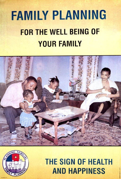 <p>Predominantly bright yellow poster with multicolor lettering.  Title at top of poster.  Visual image is a reproduction of a color photo showing a family in its living room.  The mother breastfeeds an infant, the father tends to a young child, and a school-aged girl reads a book.  Note at bottom of poster, along with a family planning logo.</p>