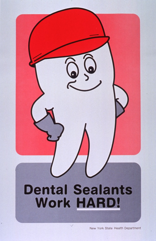 <p>White, red, and gray poster with black lettering.  Visual image is a cartoon-character tooth wearing a hard hat and work gloves.  Title in lower portion of poster.  Publisher information at bottom of poster.</p>