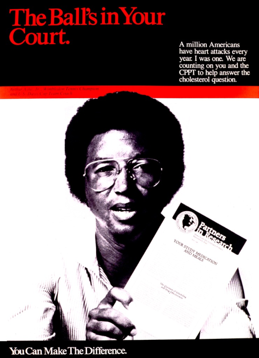 <p>Black and white picture of Arthur Ashe, Jr. from the chest up, holding a CPPT publication in his hand.  Title and band across the poster identifying Arthur Ashe as a Wimbeldon Tennis champion and U.S. Davis Cup team coach are in red.</p>