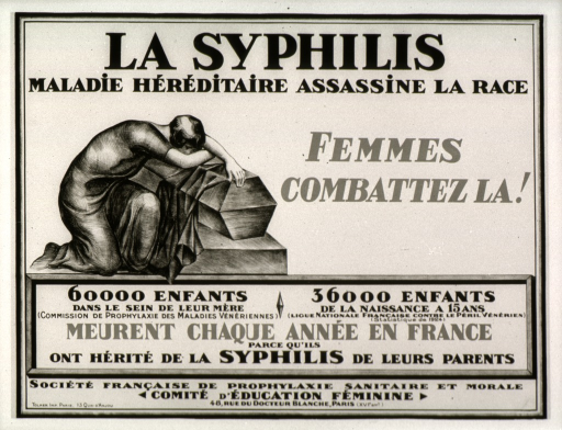 <p>Cream or discolored white poster with red and black lettering.  Title at top of poster.  Visual image is an illustration of a woman draped over a small coffin, as if in mourning.  Caption next to illustration urges women to fight syphilis.  Text below illustration indicates that 60,000 babies at their mothers' breasts and 36,000 children from birth to age 15 die each year in France due to syphilis.  Statistics from two different organizations; one statistic dated 1924.  Publisher information at bottom of poster.</p>