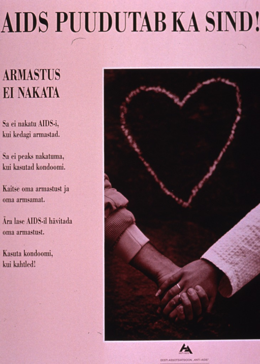 <p>Predominantly pink-tone poster with black lettering.  Title at top of poster.  Title appears to state &quot;AIDS touches you too.&quot;  Visual image is a photo reproduction featuring the clasped hands of a male-female couple.  Only part of the forearm and the hand of each person is visible.  A symbolic heart hovers above the hands.  Note and additional text on left side of poster.  Note may deal with the concepts of love and being contagious; text may address condom use.  Publisher information at bottom of poster.</p>