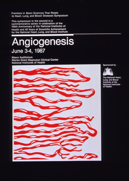 <p>Poster announcing symposium held June 1987.  Visual motif: abstraction of angiogenesis.</p>